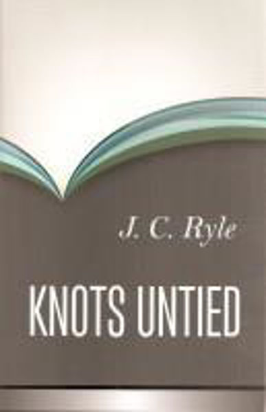 Picture of KNOTS UNTIED J.C RYLE
