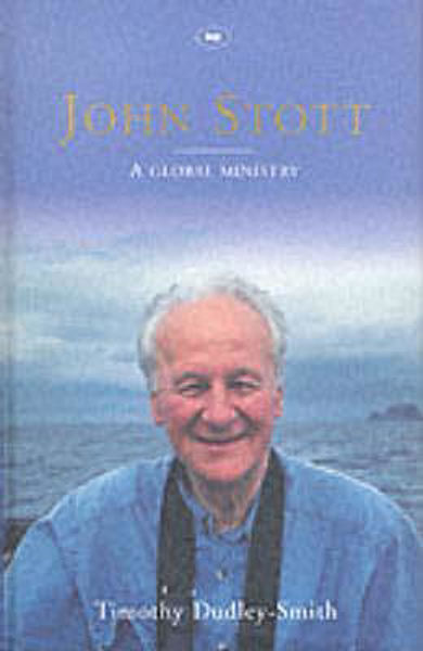 Picture of JOHN STOTT A GLOBAL MINISTRY