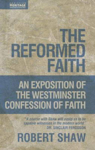 Picture of THE REFORMED FAITH: An exposition of WCF