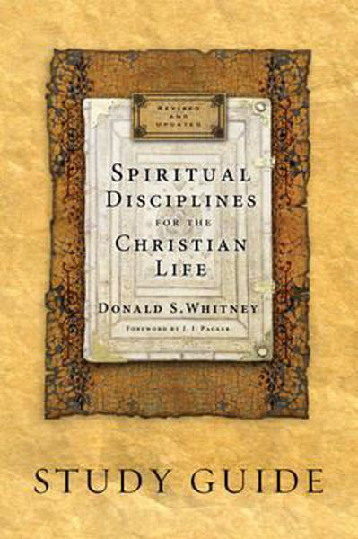 Picture of SPIRITUAL DISCIPLINES for the CHRISTIAN LIFE study guide