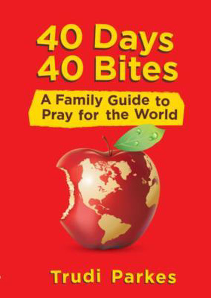 Picture of 40 DAYS 40 BITES A Family guide to pray
