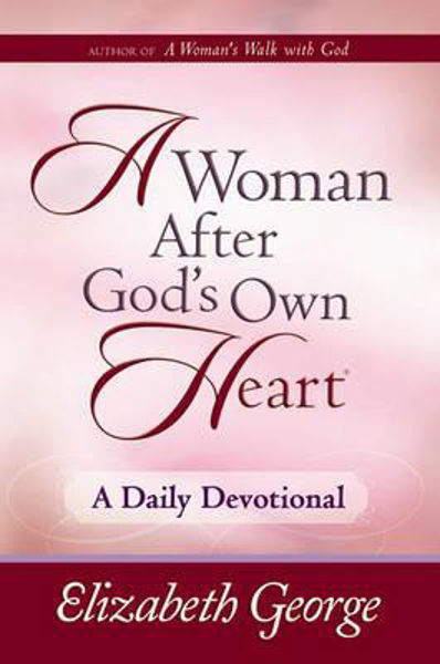 Picture of A WOMAN AFTER GOD'S OWN HEART Devotional
