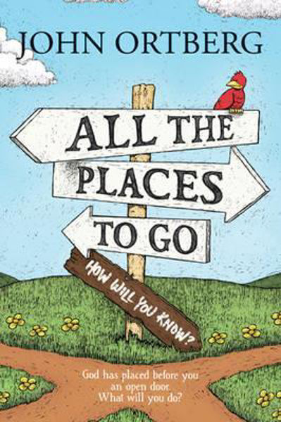 Picture of ALL THE PLACES TO GO...HOW WILL YOU KNOW