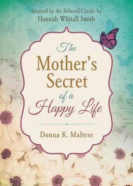 Picture of THE MOTHER'S SECRET OF A HAPPY LIFE