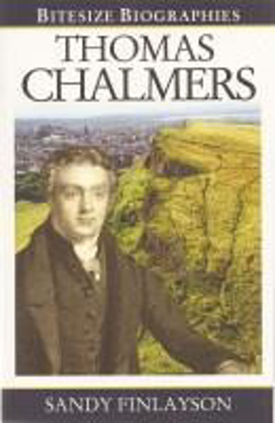Picture of BITESIZE BIOGRAPHIES/Thomas Chalmers