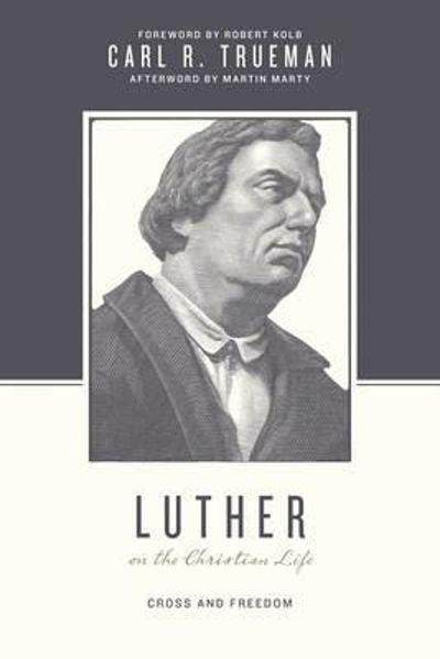 Picture of LUTHER ON THE CHRISTIAN LIFE