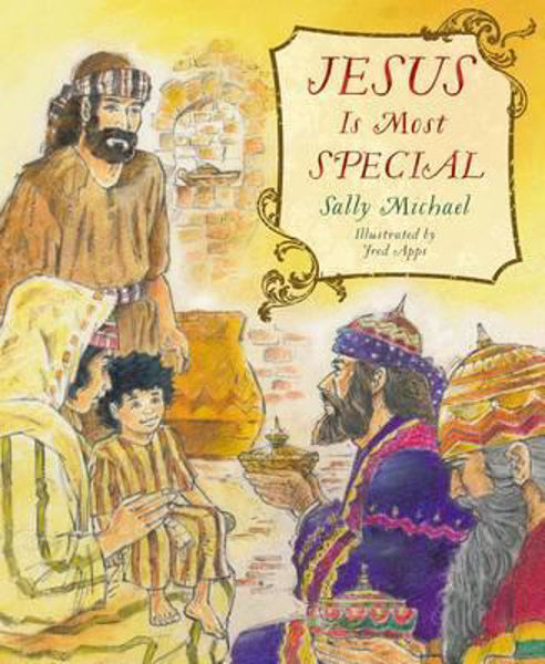 Picture of JESUS IS MOST SPECIAL