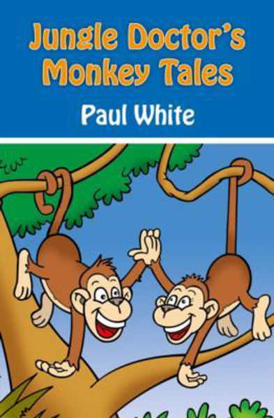 Picture of JUNGLE DOCTOR'S FABLES/#2 Monkey Tales