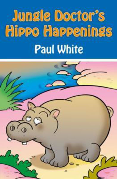 Picture of JUNGLE DOCTOR'S FABLES/#4 Hippo Happenin