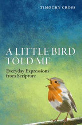 Picture of A LITTLE BIRD TOLD ME Everyday expression