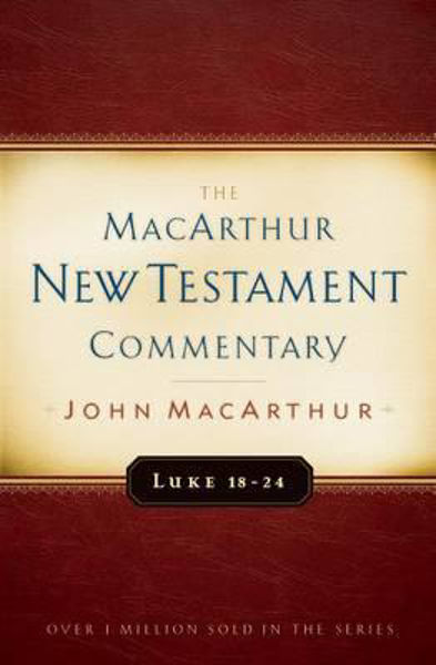Picture of MACARTHUR NT COMMENTARY/LUKE 18-24