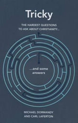 Picture of TRICKY The hardest questions to ask about Christianity