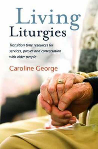 Picture of LIVING LITURGIES resources for older people