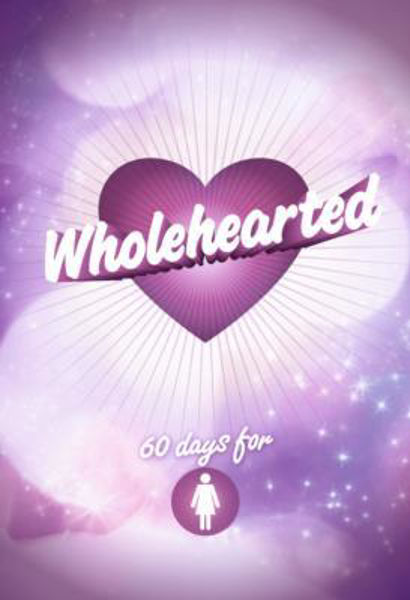 Picture of WHOLEHEARTED Girls 60 days Devotional