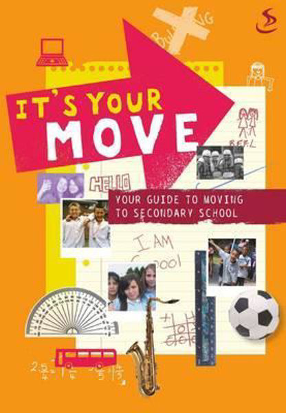 Picture of IT'S YOUR MOVE Guide to secondary school