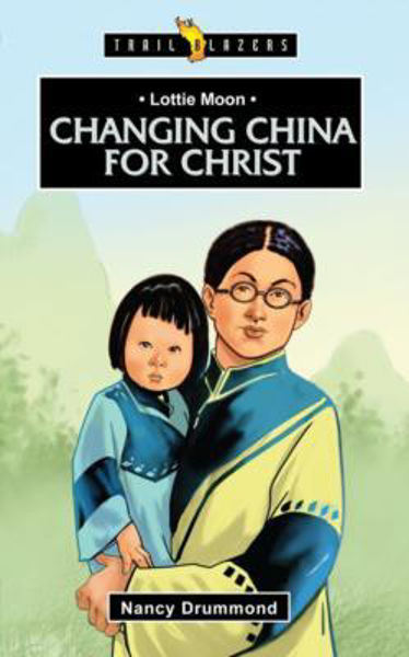 Picture of TRAILBLAZERS/CHANGING CHINA FOR CHRIST