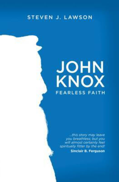 Picture of JOHN KNOX FEARLESS FAITH