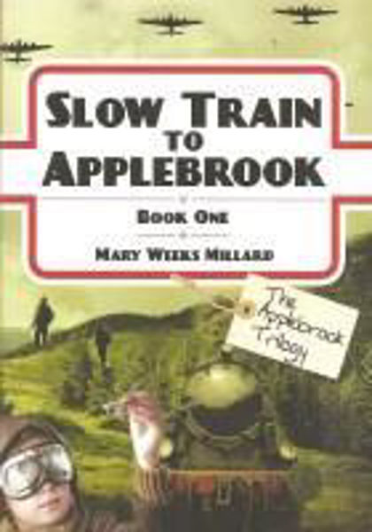 Picture of APPLEBROOK/#1 SLOW TRAIN TO APPLEBROOK