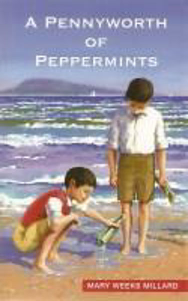 Picture of A PENNYWORTH of PEPPERMINTS - WW1 story