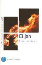 Picture of GOOD BOOK GUIDE/ELIJAH a man just like us