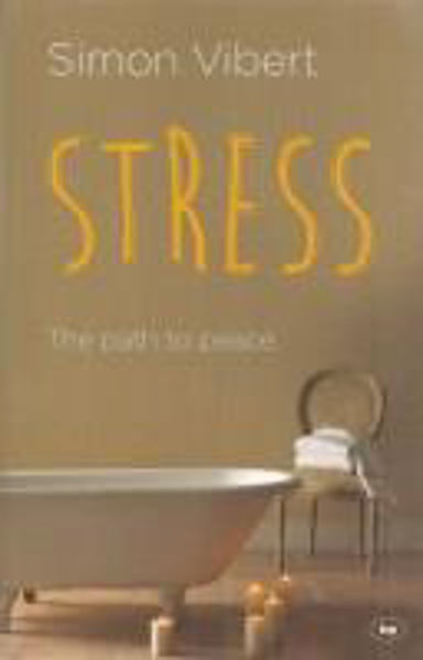 Picture of STRESS - THE PATH TO PEACE
