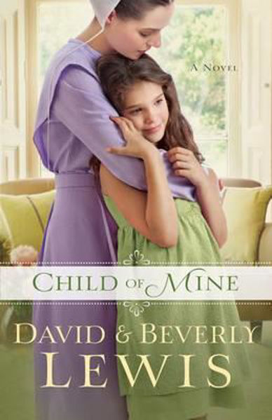 Picture of CHILD of MINE - A novel