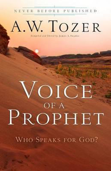 Picture of VOICE OF A PROPHET Who Speaks for God?