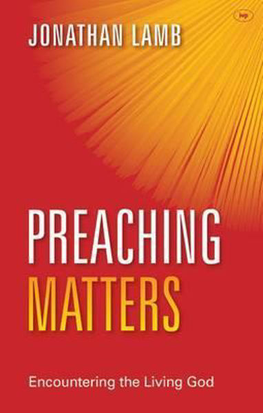 Picture of PREACHING MATTERS
