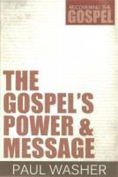 Picture of RECOVERING THE GOSPEL/#1 The Gospel's Power & Message