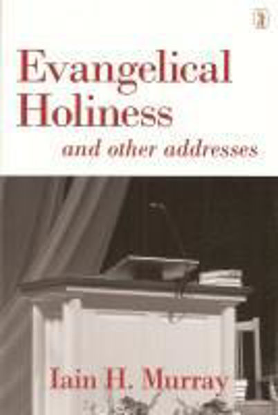 Picture of EVANGELICAL HOLINESS and other addresses
