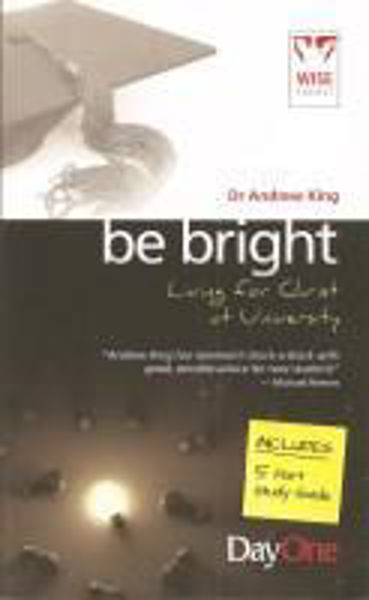 Picture of BE BRIGHT Living for Christ a University