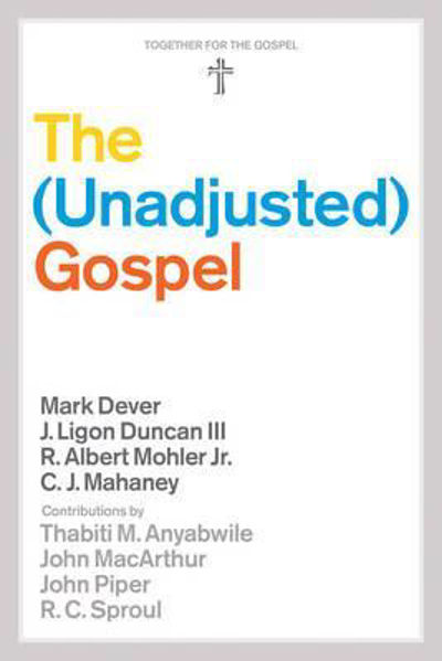 Picture of THE UNADJUSTED GOSPEL