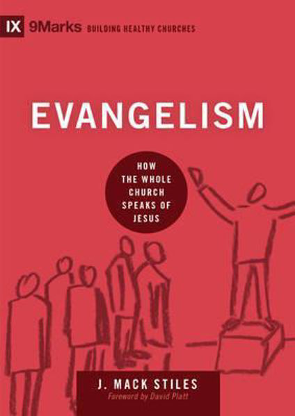 Picture of 9Marks: EVANGELISM