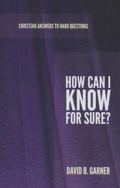 Picture of CHRISTIAN ANSWERS/#7 How Can I Know for