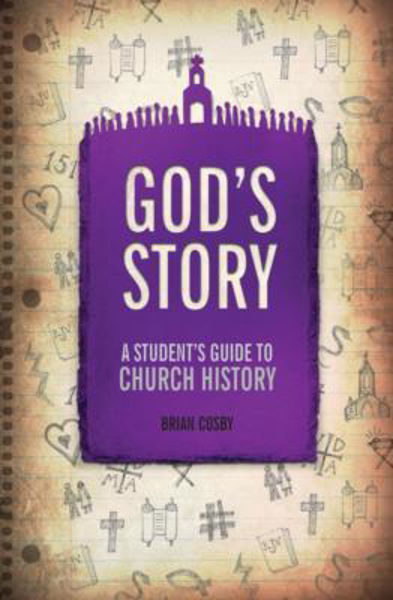 Picture of GOD'S STORY A Student's guide to Church History