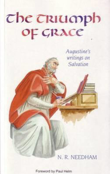 Picture of THE TRIUMPH OF GRACE Augustines writings