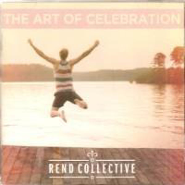 Picture of THE ART OF CELEBRATION CD Rend Collective