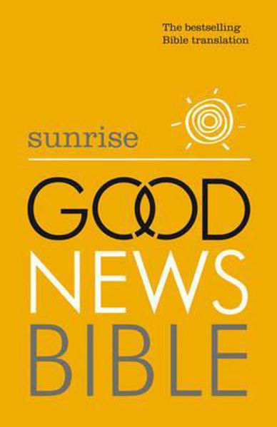 Picture of GOOD NEWS SUNRISE BIBLE 2014 paperback
