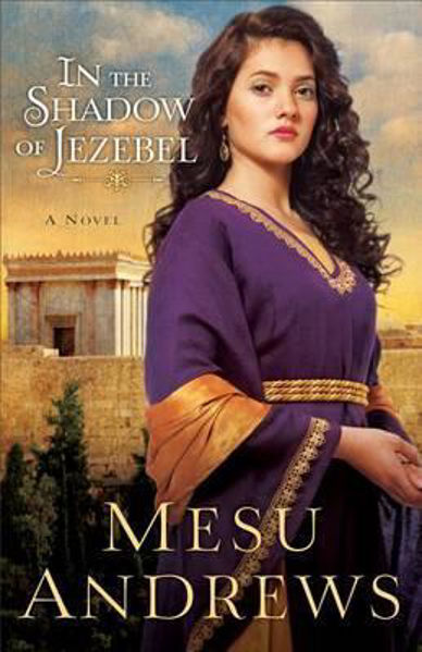 Picture of IN THE SHADOW of JEZEBEL a novel