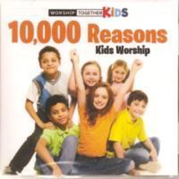 Picture of 10,000 REASONS KIDS WORSHIP