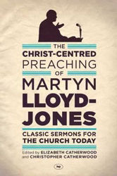 Picture of CHRIST-CENTRED PREACHING OF LLOYD JONES