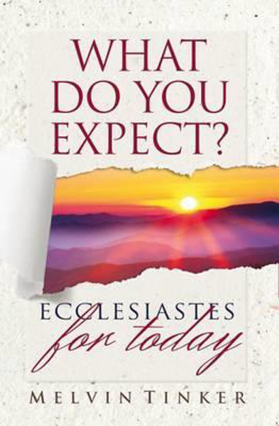 Picture of WHAT DO YOU EXPECT? ECCLESIASTES