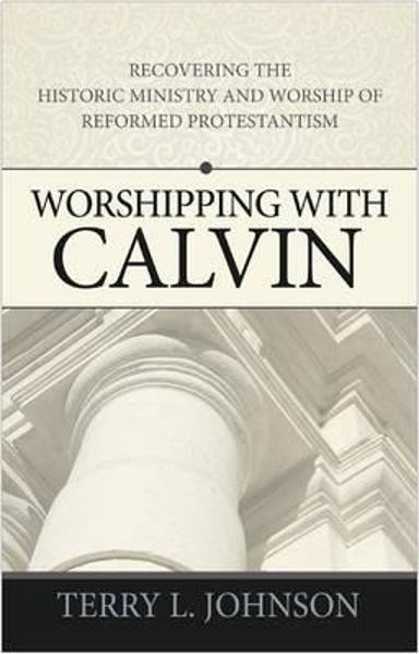 Picture of WORSHIPPING WITH CALVIN