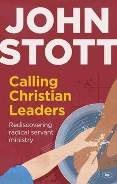 Picture of JOHN STOTT/Calling Christian Leaders