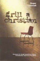 Picture of GRILL A CHRISTIAN    Answers to tough questions