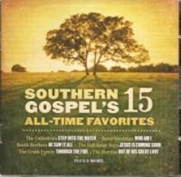 Picture of SOUTHERN GOSPEL'S 15 ALL TIME FAVOUIRTES