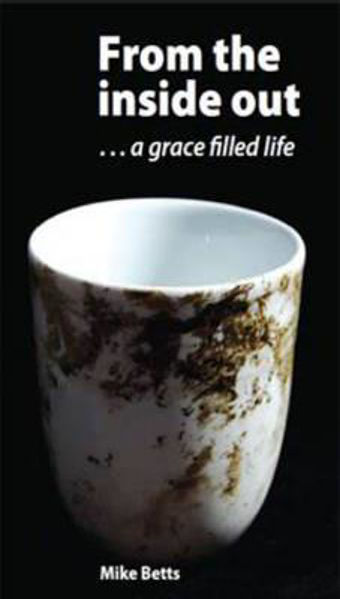 Picture of FROM THE INSIDE OUT..a grace filled life