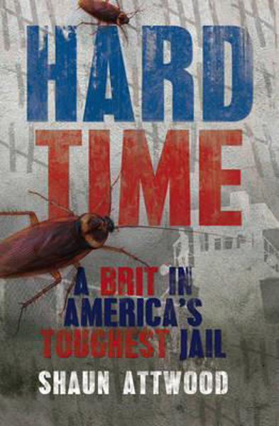 Picture of HARD TIME: A Brit in America's toughest