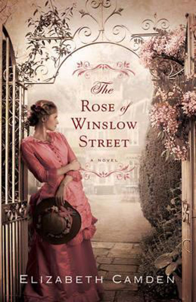 Picture of THE ROSE OF WINSLOW STREET A novel