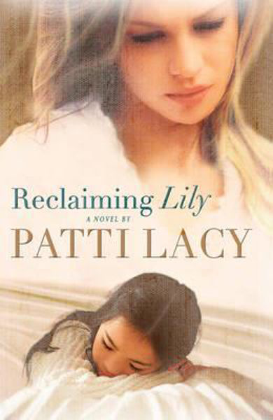 Picture of RECLAIMING LILY A novel